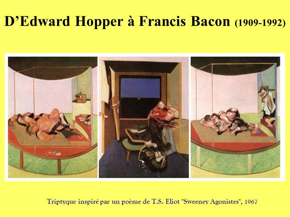 DEdward Hopper à Francis Bacon (1909-1992) Triptyque inspiré par un poème de T.S. Eliot