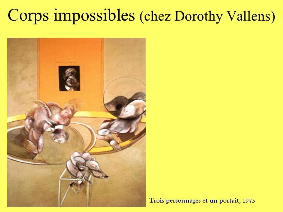 Corps impossibles (chez Dorothy Vallens) Trois personnages et un portait, 1975