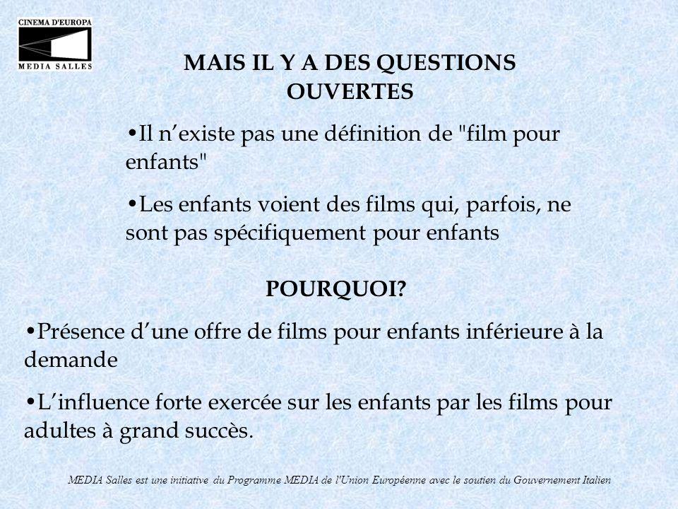 MEDIA Salles est une initiative du Programme MEDIA de l'Union Européenne avec le soutien du Gouvernement Italien POURQUOI? Présence dune offre de film