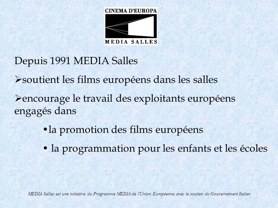 MEDIA Salles est une initiative du Programme MEDIA de l Union Européenne avec le soutien du Gouvernement Italien MEDIA Salles offre des services dans les domaines de la promotion de linformation de la formation