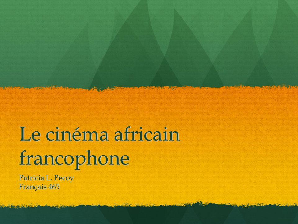 Le cinéma africain francophone Patricia L. Pecoy Français 465