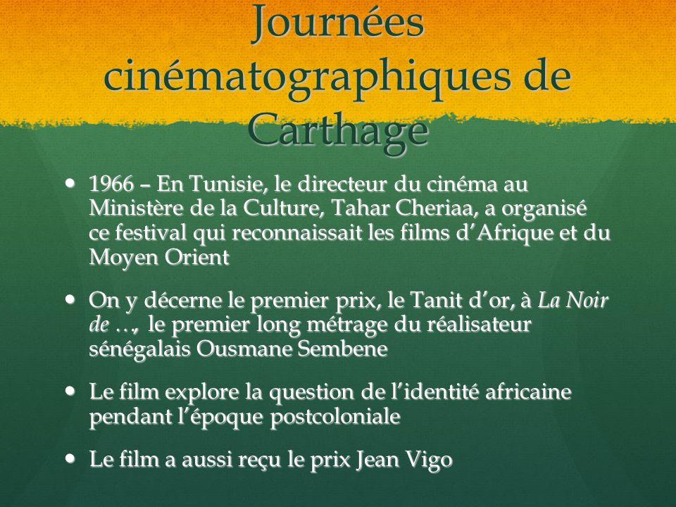 Journées cinématographiques de Carthage 1966 – En Tunisie, le directeur du cinéma au Ministère de la Culture, Tahar Cheriaa, a organisé ce festival qu