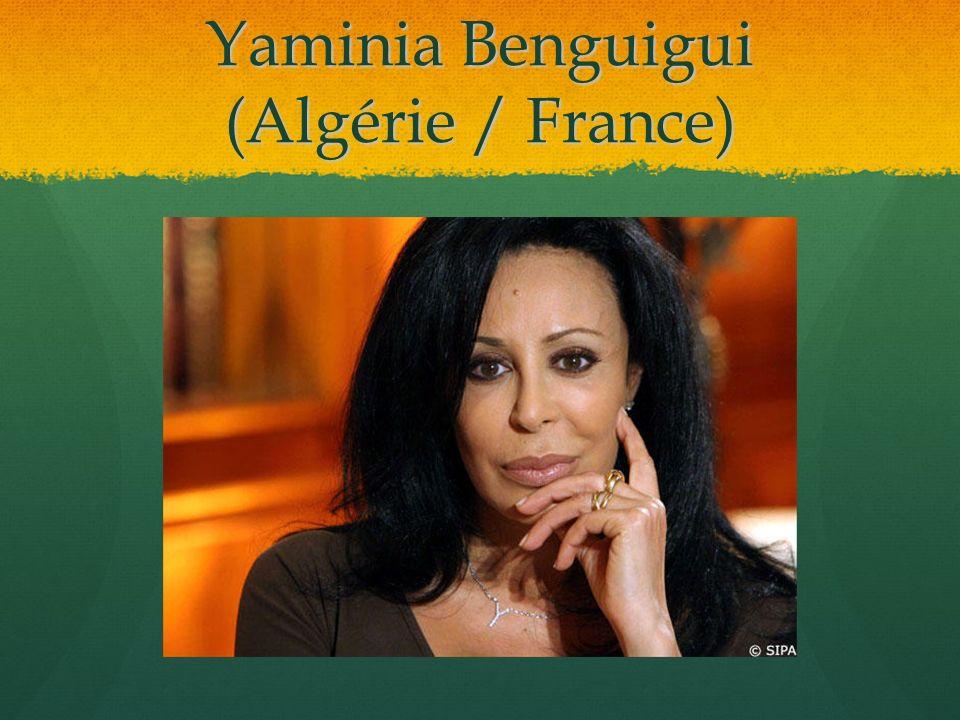 Yaminia Benguigui (Algérie / France)