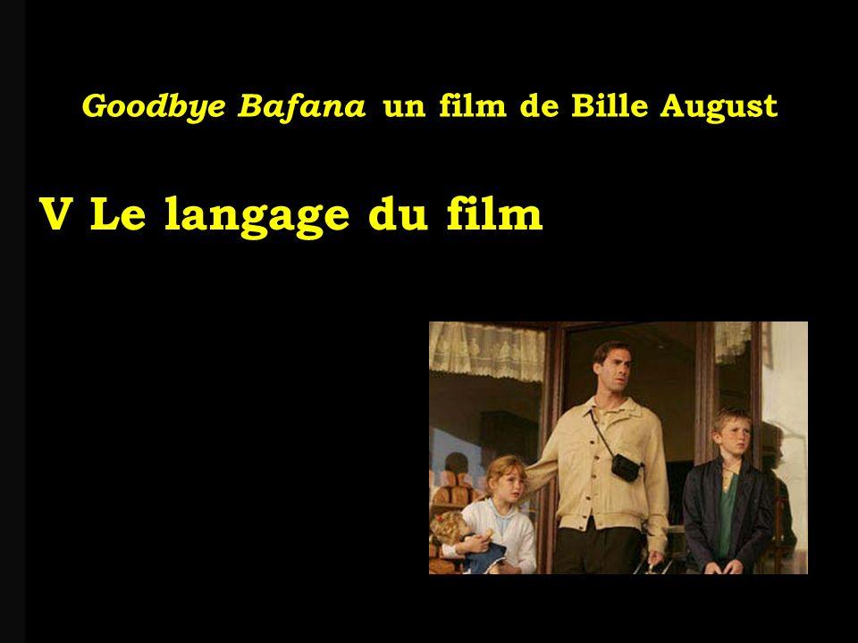 louis-jean Roparslouis-Jean ropars Goodbye Bafana un film de Bille August V Le langage du film