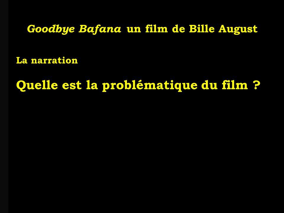 louis-jean Roparslouis-Jean ropars Goodbye Bafana un film de Bille August La narration Quelle est la chronologie des événements ?