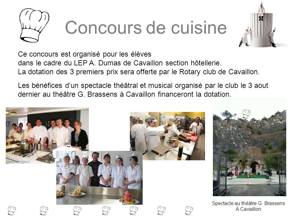 Concours de cuisine Ce concours est organisé pour les élèves dans le cadre du LEP A. Dumas de Cavaillon section hôtellerie. La dotation des 3 premiers