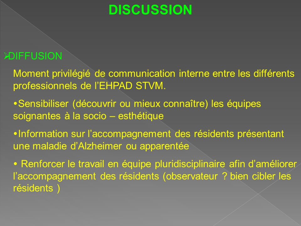 DISCUSSION Mise en condition : Ambiance relaxante .