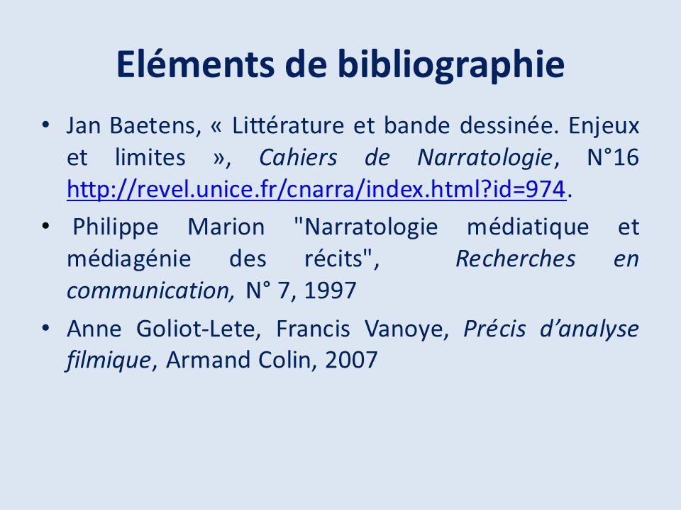 Eléments de bibliographie Jan Baetens, « Littérature et bande dessinée. Enjeux et limites », Cahiers de Narratologie, N°16 http://revel.unice.fr/cnarr