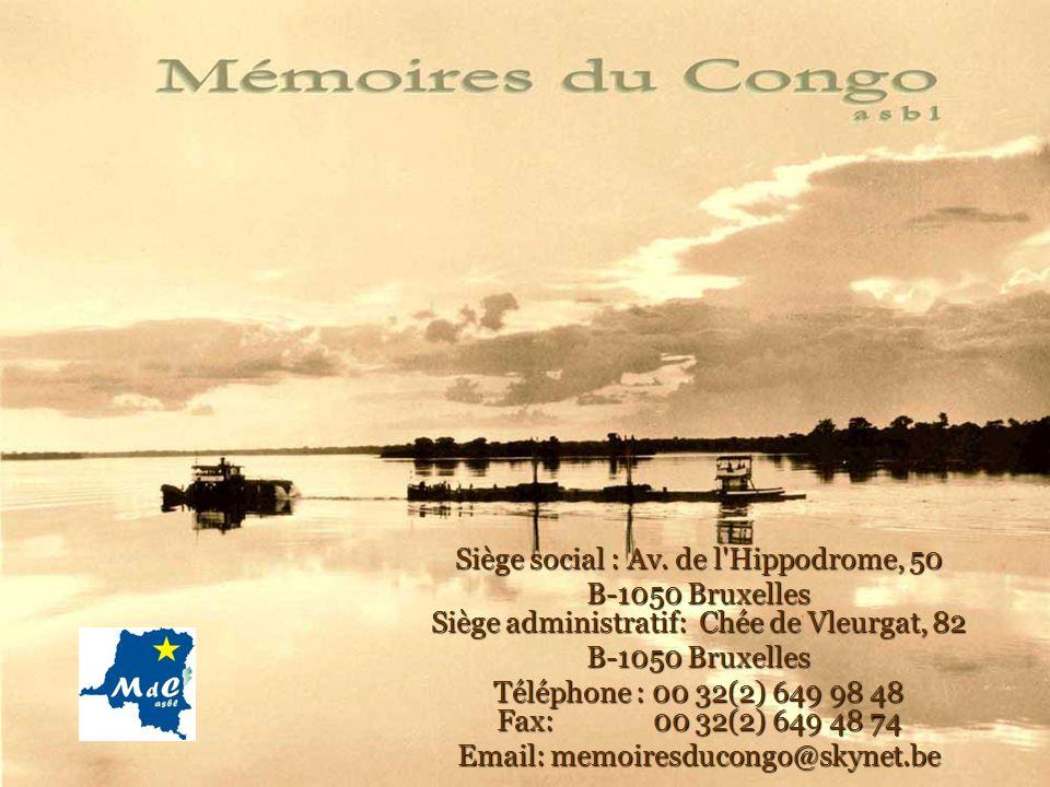 Siège social : Av. de l'Hippodrome, 50 B-1050 Bruxelles Siège administratif: Chée de Vleurgat, 82 B-1050 Bruxelles Téléphone : 00 32(2) 649 98 48 Fax: