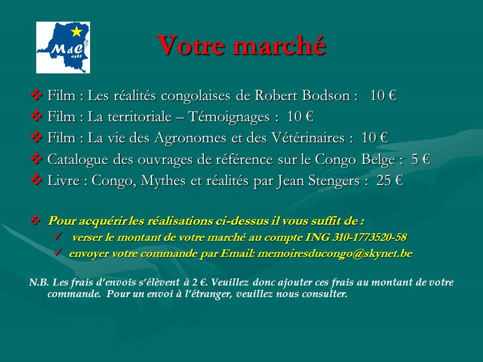Votre marché Film : Les réalités congolaises de Robert Bodson : 10 Film : Les réalités congolaises de Robert Bodson : 10 Film : La territoriale – Témo
