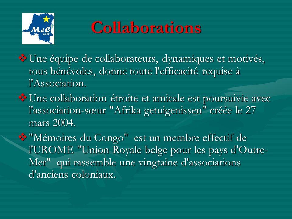 Collaborations Une équipe de collaborateurs, dynamiques et motivés, tous bénévoles, donne toute l'efficacité requise à l'Association. Une équipe de co