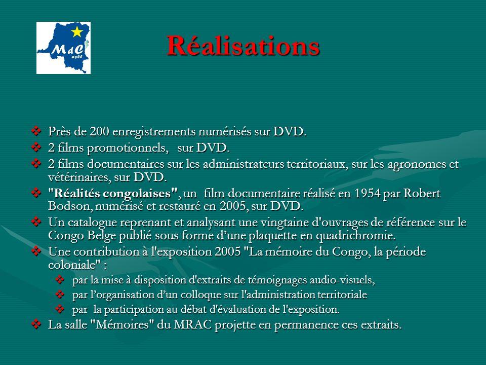 Réalisations Près de 200 enregistrements numérisés sur DVD. Près de 200 enregistrements numérisés sur DVD. 2 films promotionnels, sur DVD. 2 films pro