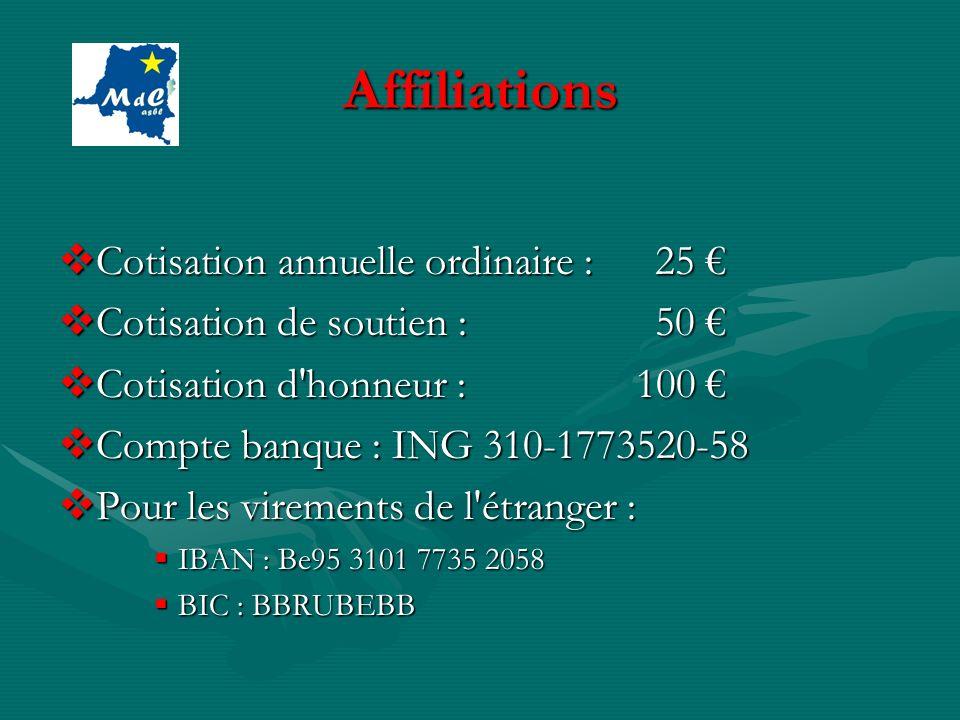 Affiliations Cotisation annuelle ordinaire : 25 Cotisation annuelle ordinaire : 25 Cotisation de soutien : 50 Cotisation de soutien : 50 Cotisation d'