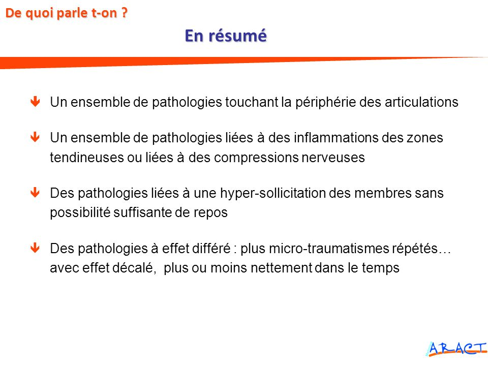 Un ensemble de pathologies touchant la périphérie des articulations Un ensemble de pathologies liées à des inflammations des zones tendineuses ou liée