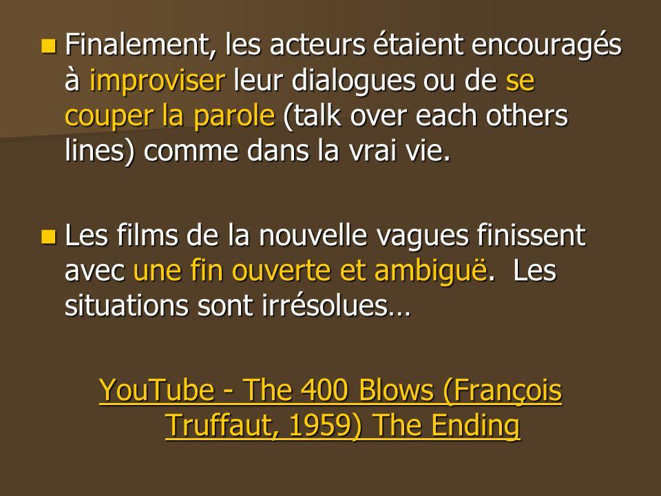 Finalement, les acteurs étaient encouragés à improviser leur dialogues ou de se couper la parole (talk over each others lines) comme dans la vrai vie.