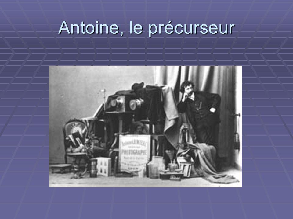 Antoine, le précurseur
