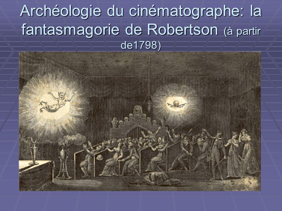 Archéologie du cinématographe: la fantasmagorie de Robertson (à partir de1798)