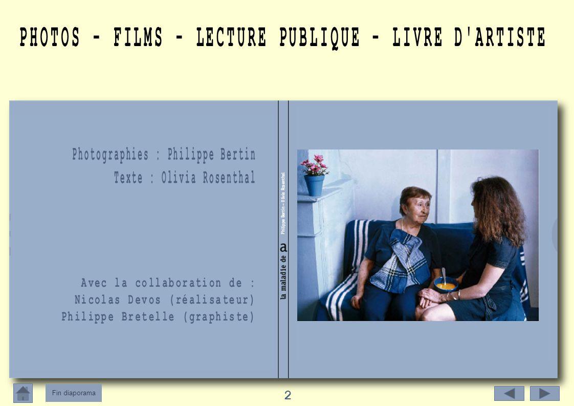 Fin diaporama 13 Lors des vernissages, Olivia Rosenthal lira des extraits de son livre : « On nest pas là pour disparaître » (éditions Verticales, 2007) qui porte sur la maladie dAlzheimer.