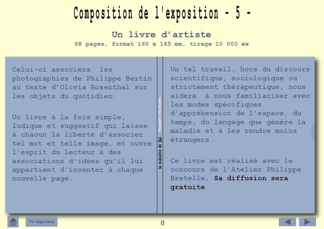 Fin diaporama 8 Celui-ci associera les photographies de Philippe Bertin au texte dOlivia Rosenthal sur les objets du quotidien.