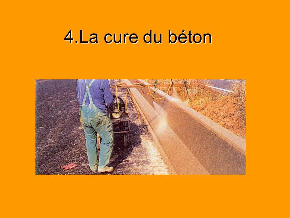4.La cure du béton