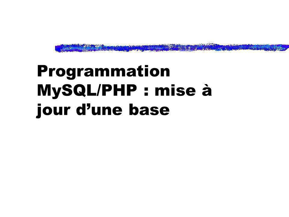 Programmation MySQL/PHP : mise à jour dune base