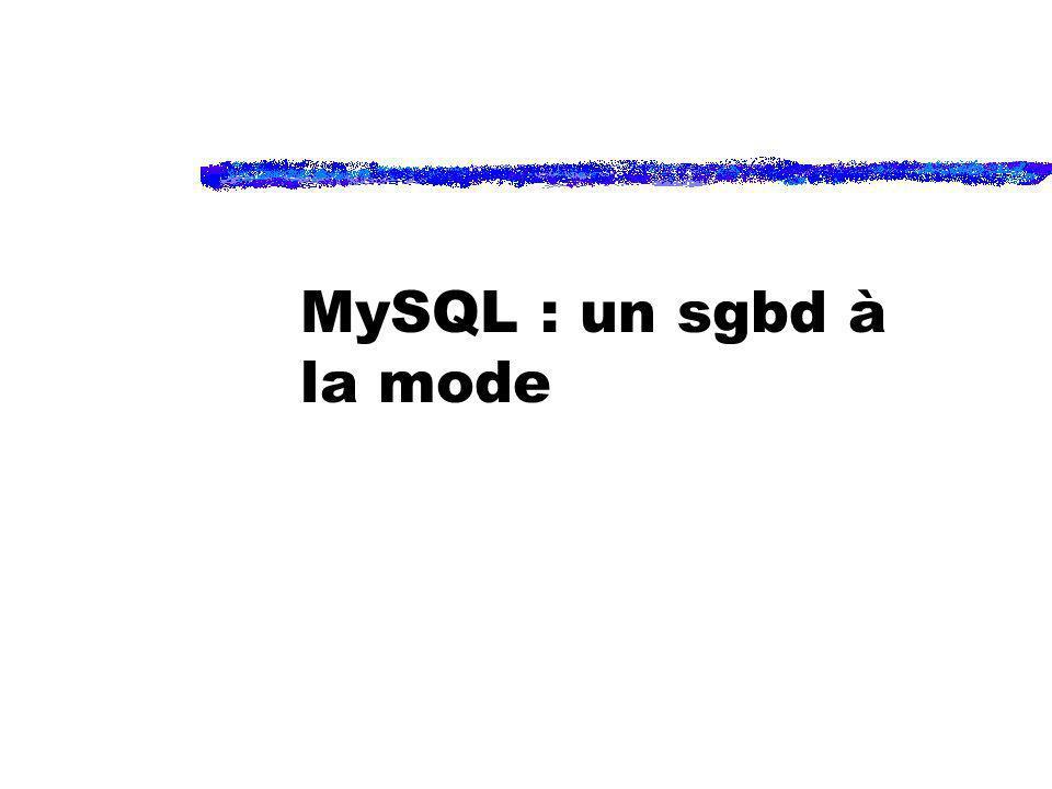 MySQL : un sgbd à la mode