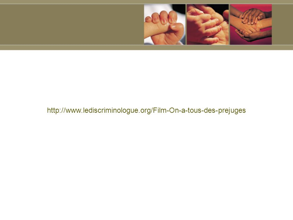 http://www.lediscriminologue.org/Film-On-a-tous-des-prejuges