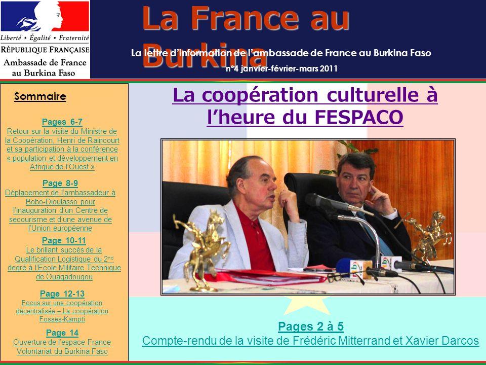La France au Burkina La lettre dinformation de lambassade de France au Burkina Faso n°4 janvier-février-mars 2011 La coopération culturelle à lheure d