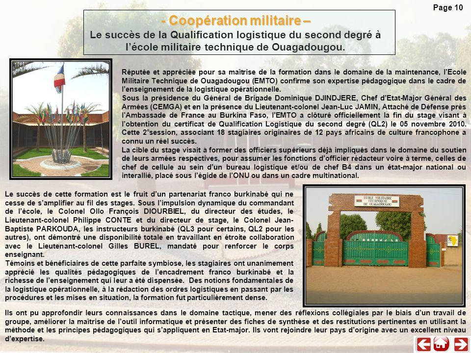 Réputée et appréciée pour sa maîtrise de la formation dans le domaine de la maintenance, lEcole Militaire Technique de Ouagadougou (EMTO) confirme son