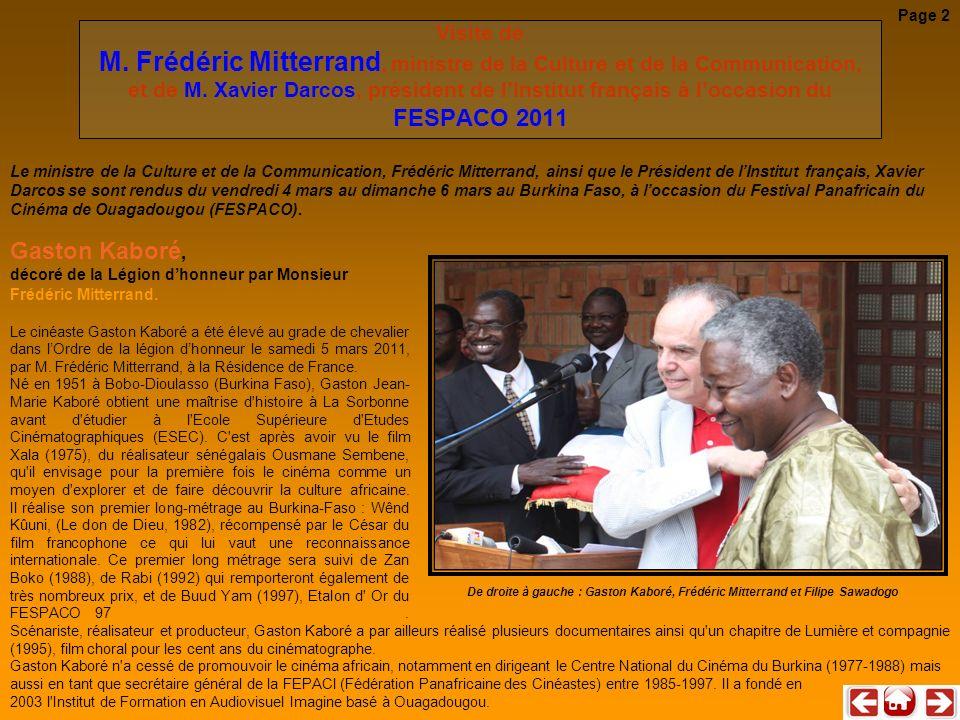 Visite de M. Frédéric Mitterrand, ministre de la Culture et de la Communication, et de M. Xavier Darcos, président de lInstitut français à loccasion d