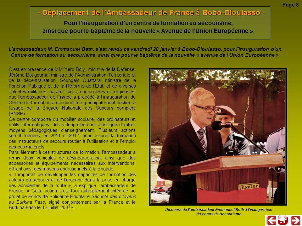 - Déplacement de lAmbassadeur de France à Bobo-Dioulasso - Cest en présence de MM Yéro Boly, ministre de la Défense, Jérôme Bougouma, ministre de lAdm