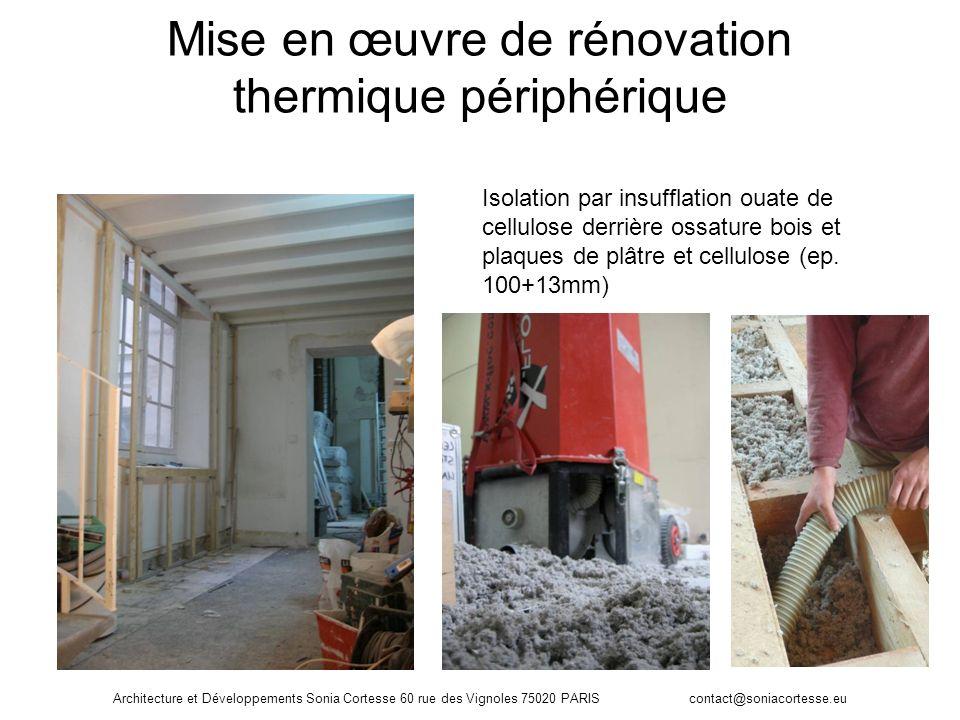 Mise en œuvre de rénovation thermique périphérique Isolation par insufflation ouate de cellulose derrière ossature bois et plaques de plâtre et cellul