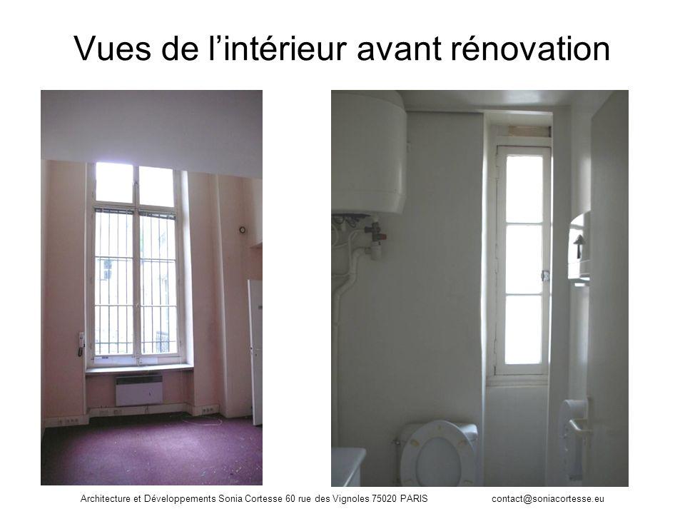 Architecture et Développements Sonia Cortesse 60 rue des Vignoles 75020 PARIS contact@soniacortesse.eu Vues de lintérieur avant rénovation