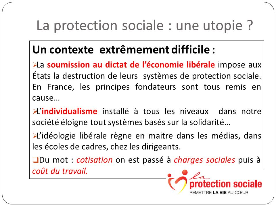 La protection sociale : une utopie .