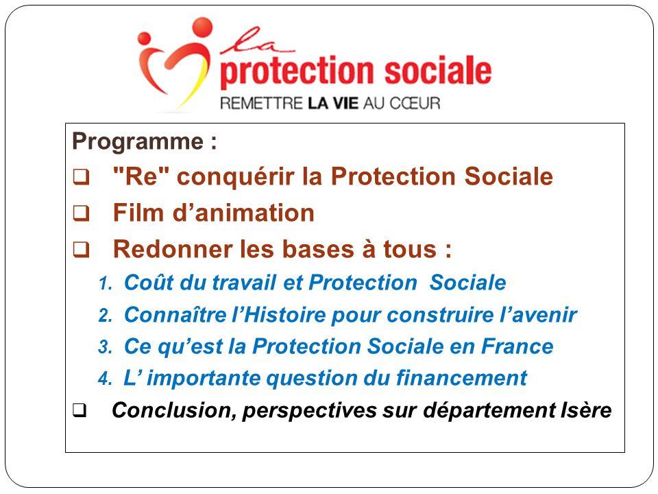 Programme : Re conquérir la Protection Sociale Film danimation Redonner les bases à tous : 1.