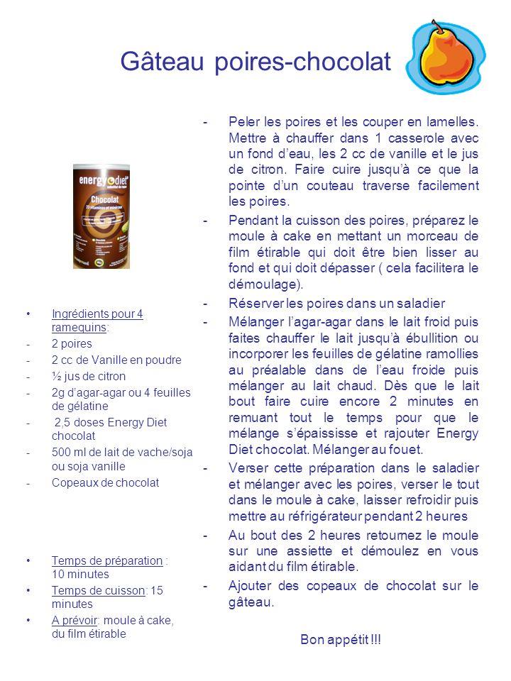 Gâteau poires-chocolat Ingrédients pour 4 ramequins: -2 poires -2 cc de Vanille en poudre -½ jus de citron -2g dagar-agar ou 4 feuilles de gélatine -