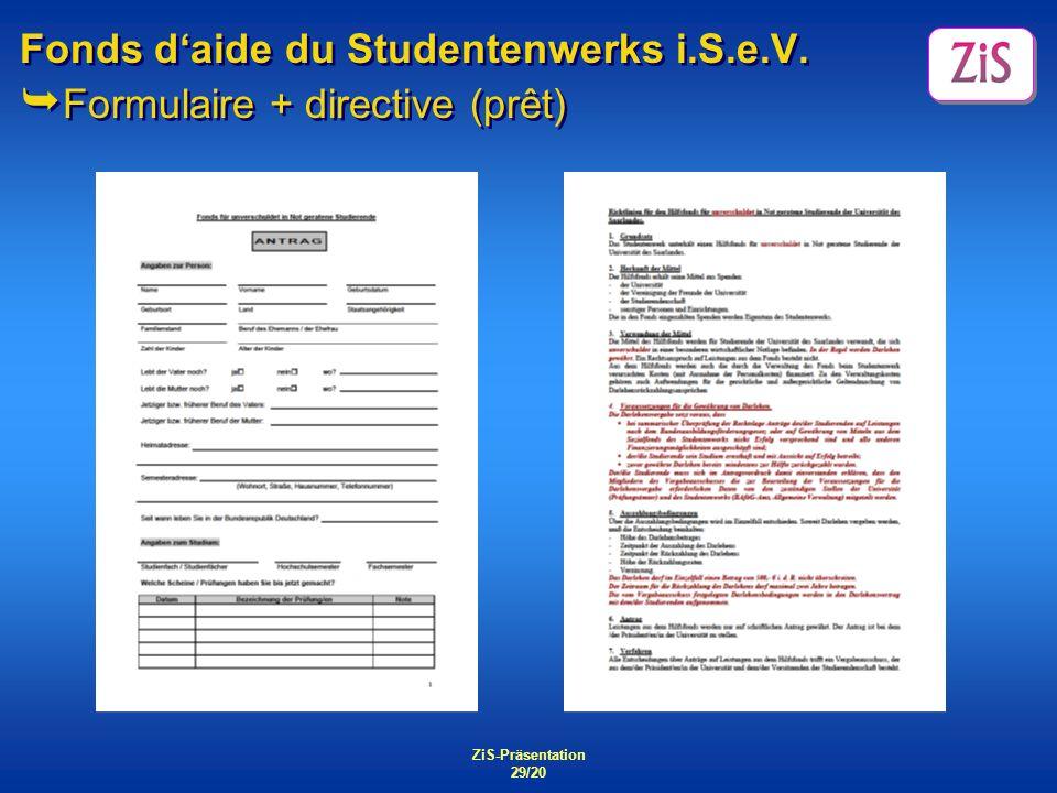 ZiS-Präsentation 29/20 Fonds daide du Studentenwerks i.S.e.V. Formulaire + directive (prêt)