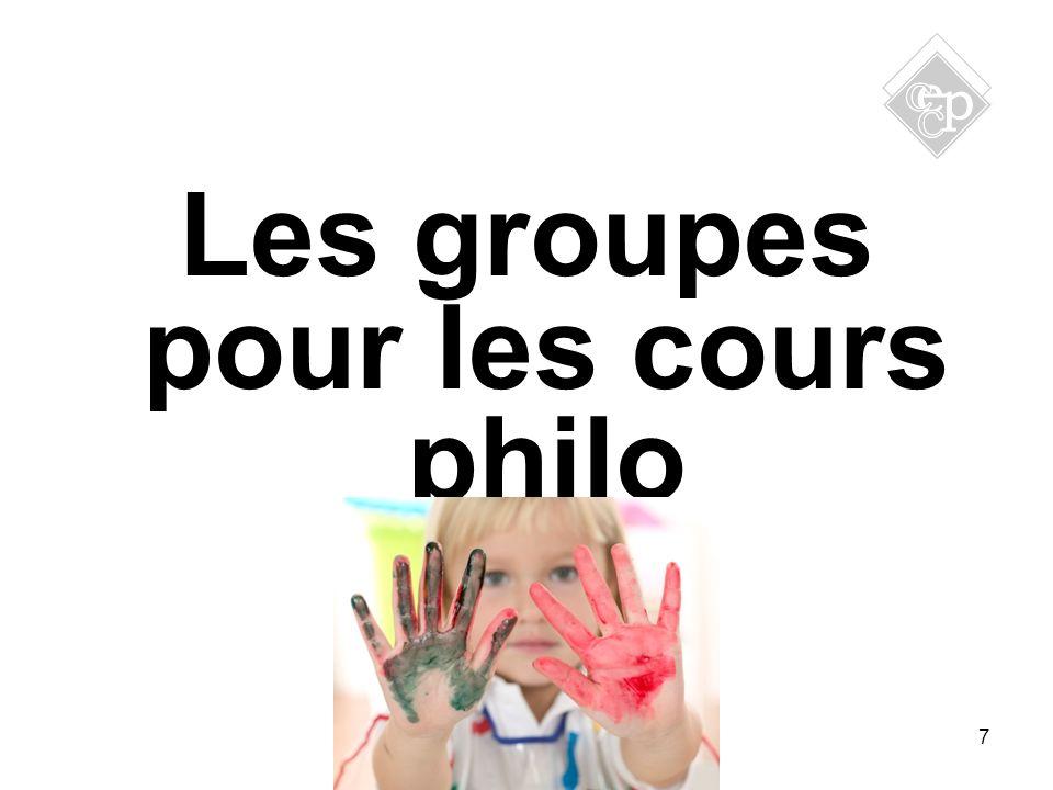7 Les groupes pour les cours philo