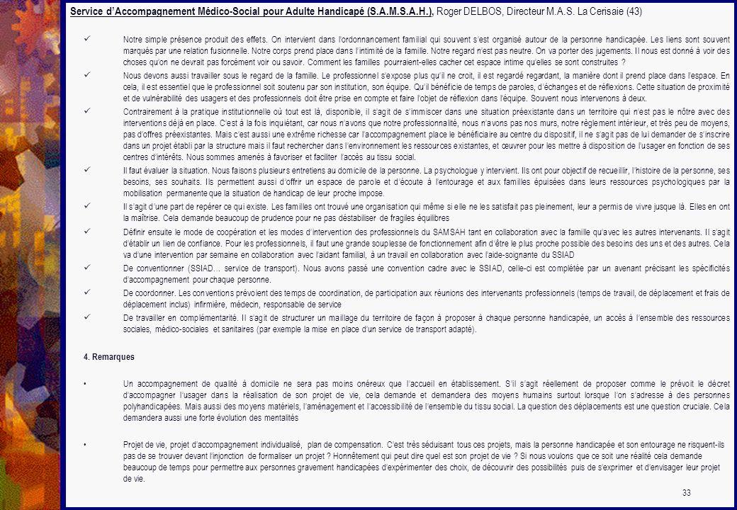 Service dAccompagnement Médico-Social pour Adulte Handicapé (S.A.M.S.A.H.), Roger DELBOS, Directeur M.A.S. La Cerisaie (43) Notre simple présence prod