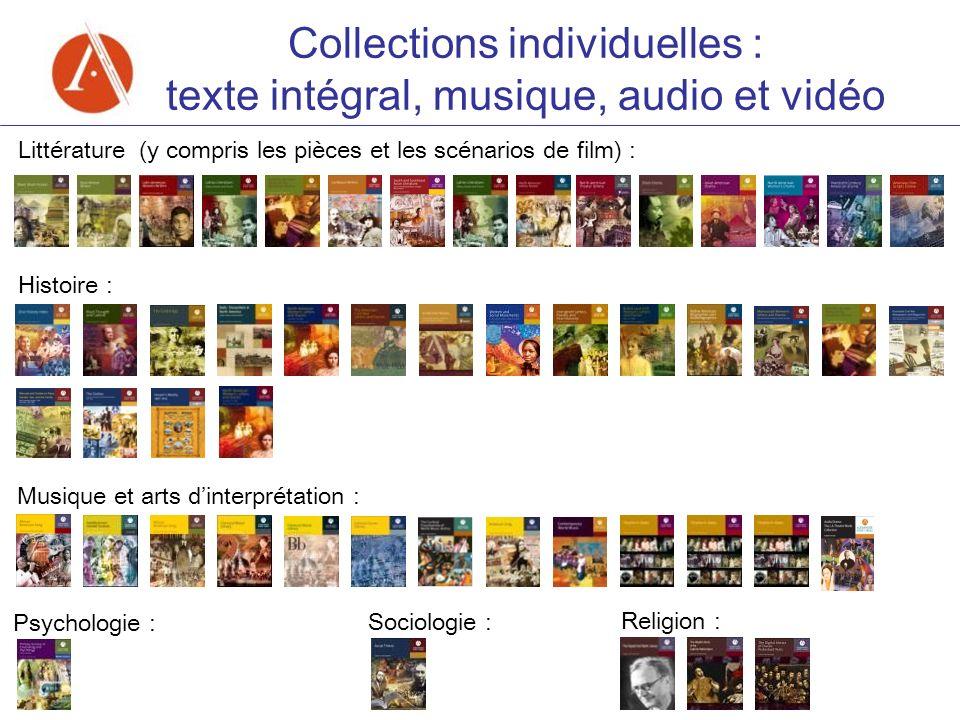 Histoire : Littérature (y compris les pièces et les scénarios de film) : Religion : Psychologie : Musique et arts dinterprétation : Sociologie : Colle