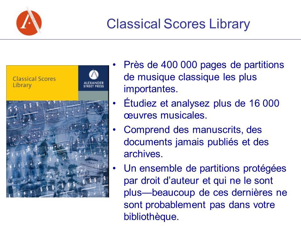 Classical Scores Library Près de 400 000 pages de partitions de musique classique les plus importantes. Étudiez et analysez plus de 16 000 œuvres musi
