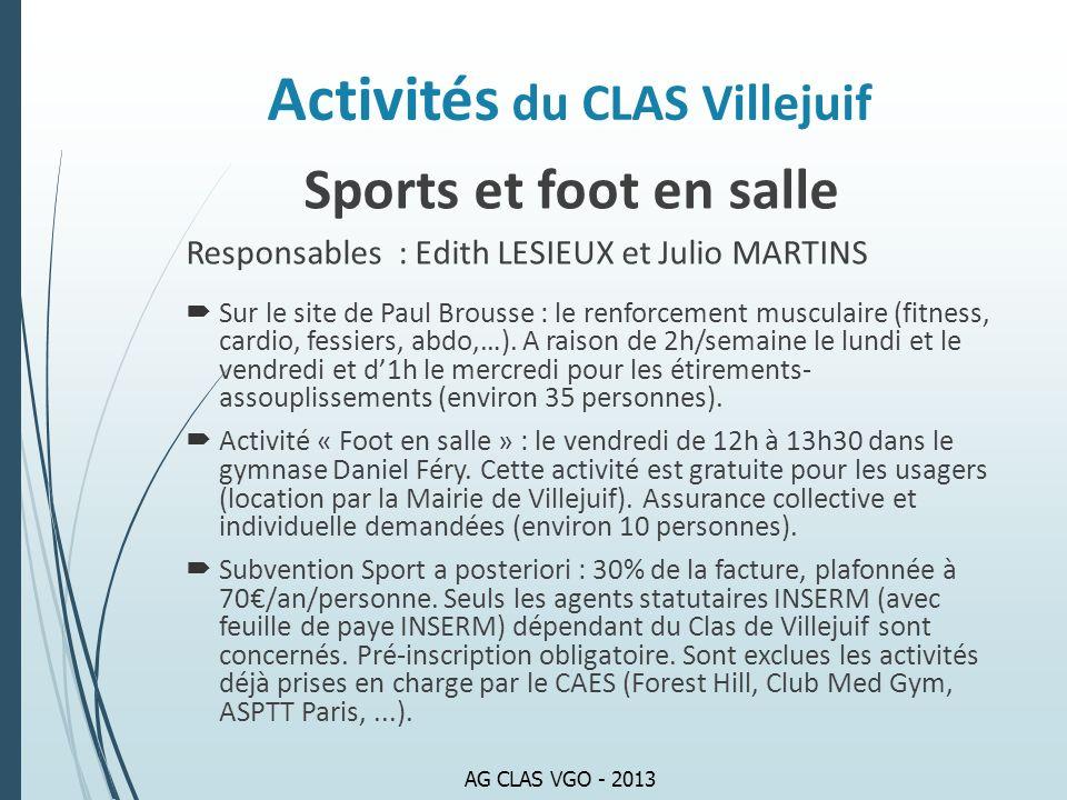 Sports et foot en salle Responsables : Edith LESIEUX et Julio MARTINS Sur le site de Paul Brousse : le renforcement musculaire (fitness, cardio, fessi