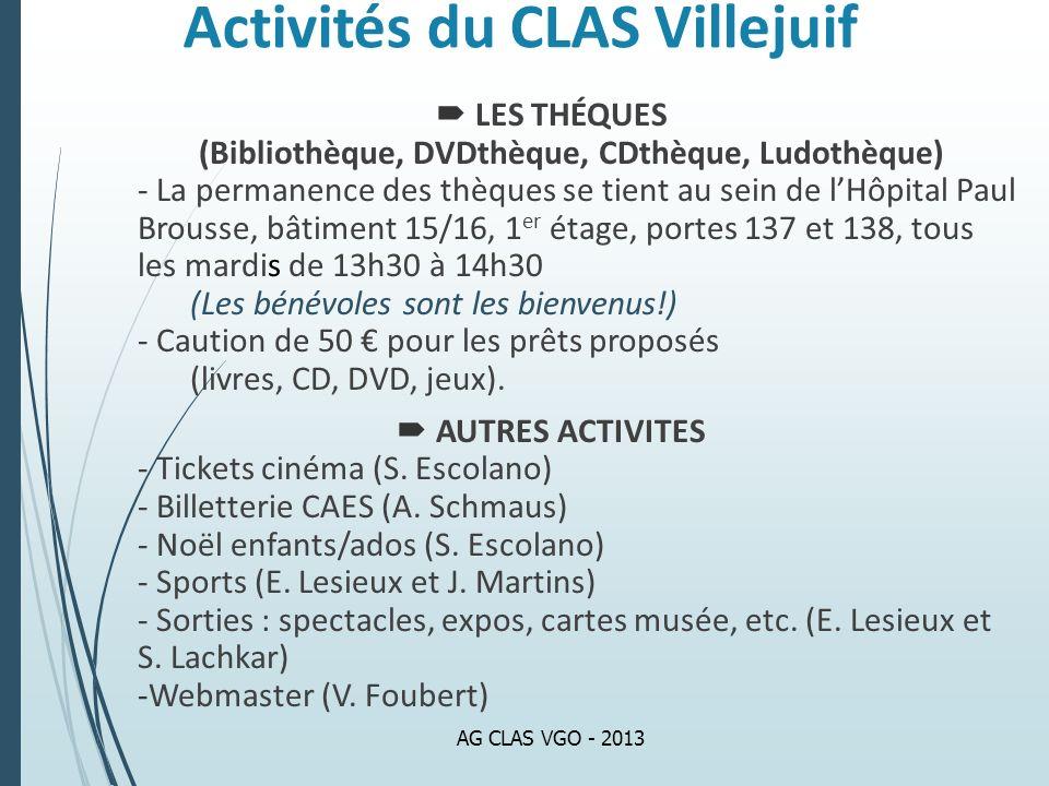Activités du CLAS Villejuif LES THÉQUES (Bibliothèque, DVDthèque, CDthèque, Ludothèque) - La permanence des thèques se tient au sein de lHôpital Paul