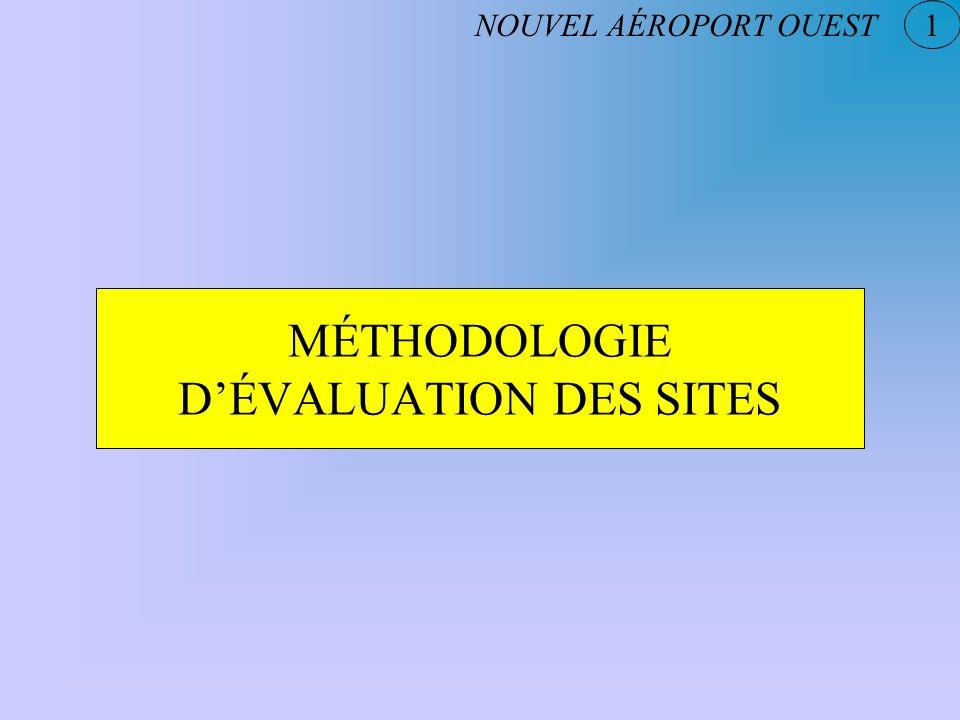 MÉTHODOLOGIE DÉVALUATION DES SITES NOUVEL AÉROPORT OUEST 1