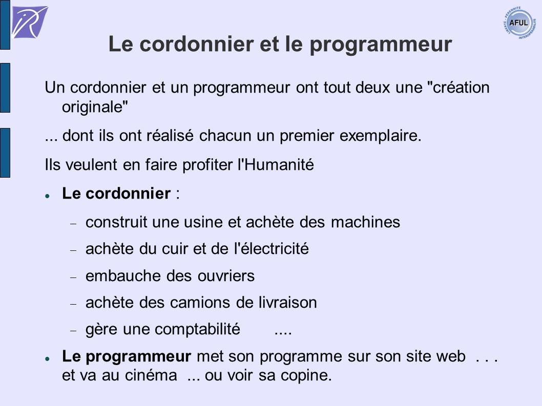 Le cordonnier et le programmeur Un cordonnier et un programmeur ont tout deux une création originale ...