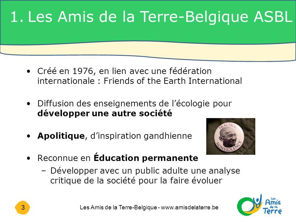 14 Les Amis de la Terre-Belgique - www.amisdelaterre.be 4.