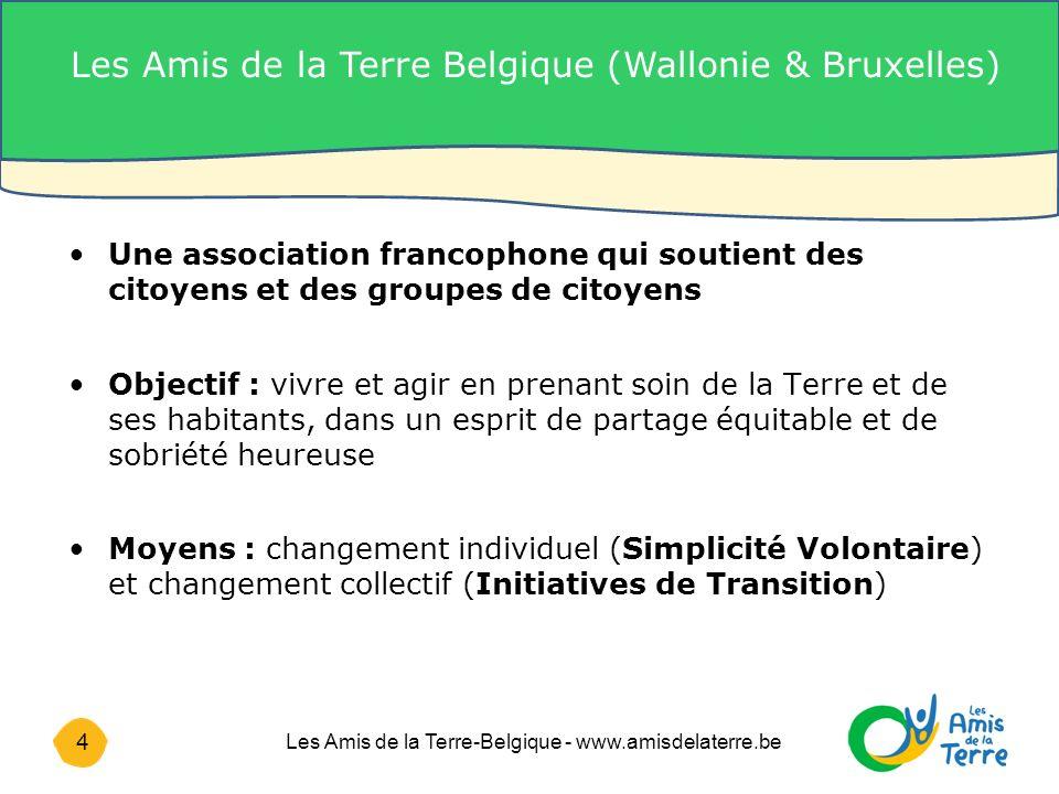15 Les Amis de la Terre-Belgique - www.amisdelaterre.be 4.
