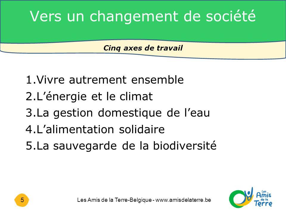 16 Les Amis de la Terre-Belgique - www.amisdelaterre.be 4.
