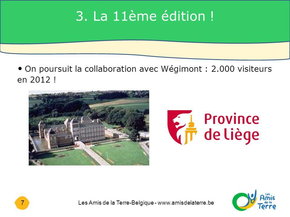 7 Les Amis de la Terre-Belgique - www.amisdelaterre.be 3.