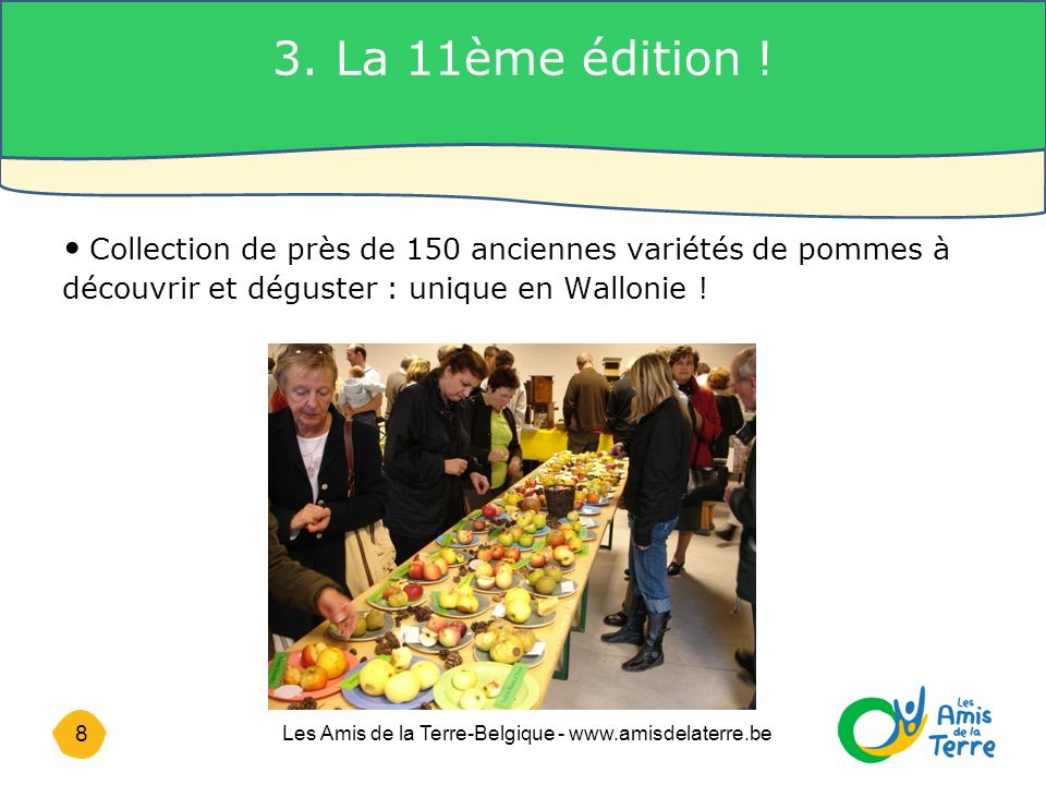 8 Les Amis de la Terre-Belgique - www.amisdelaterre.be 3.